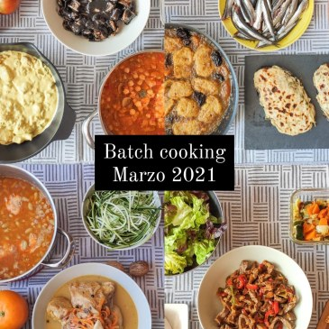 batch cooking marzo 2021