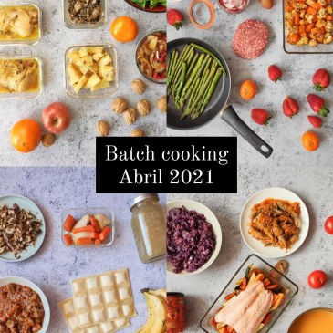 batch cooking abril 2021
